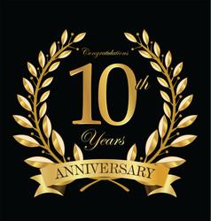 anniversary golden laurel wreath 10 years 5 vector image