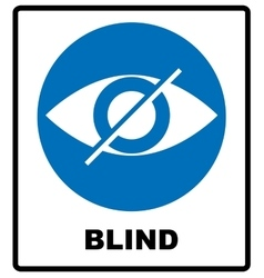 Blind sign in blue circle notice label Crossed vector