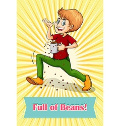 Full of beans idiom vector image