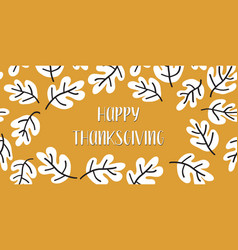 Happy thanksgiving text with fall leaves vector
