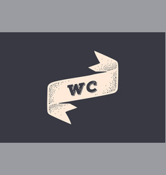 ribbon wc old school ribbon banner with text wc vector image