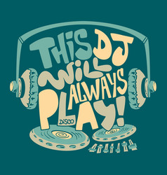 dj headphone typography and tee shirt graphics vector image