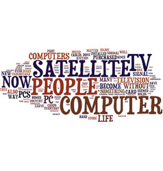 The pro s and con s of satellite tv for pc text vector