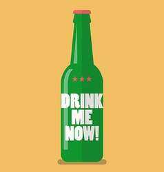 Beer bottle drink me now vector