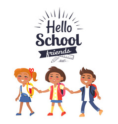 hello school friends sticker isolated on white vector image