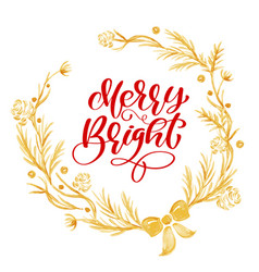 merry bright calligraphy lettering text and a gold vector image