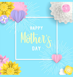 Happy mother day 3d paper art floral e card vector