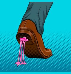 Chewing gum stuck to the shoe pop art vector