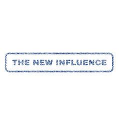 the new influence textile stamp vector image vector image