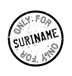 Only for suriname rubber stamp vector