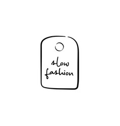 Slow fashion handdrawn label vector