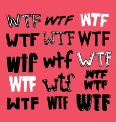 Wtf texting vector