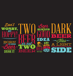set stylized quotes on topic beer color vector image