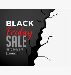 Black friday sale banner with crack effect vector
