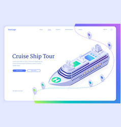 Cruise ship tour isometric landing page sea liner vector