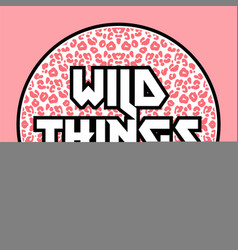 wild things vector image