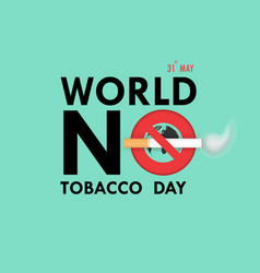 World no tobacco day calligraphy background vector