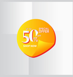 Discount label up to 50 special offer shop now vector