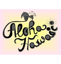 Aloha hawaii lettering vector