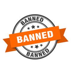 Banned label banned orange band sign banned vector