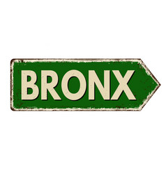 bronx vintage rusty metal sign vector image