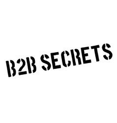 B2b secrets rubber stamp vector