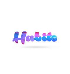 Habits pink blue color word text logo icon vector