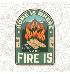 Home is where campfire is sammer camp vector