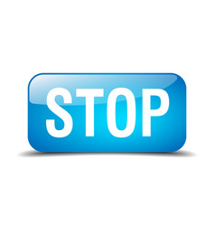 stop blue square 3d realistic isolated web button vector image