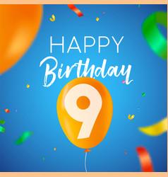 Happy birthday 9 nine year balloon party card vector