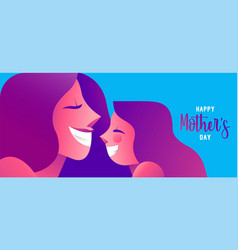 happy mother day web banner of cute girl and mom vector image