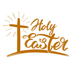 holy easter holiday religious calligraphic text vector image