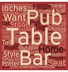 How To Choose The Pub Table That Is Right For You vector image