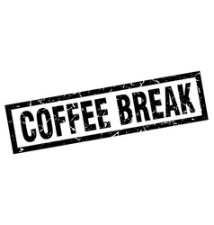 Square grunge black coffee break stamp vector