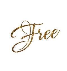 Golden glitter of isolated hand writing word free vector
