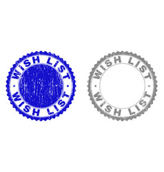 Grunge wish list scratched stamps vector