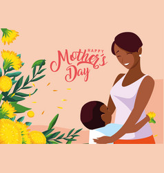 Happy mother day card with mom black and son vector