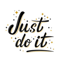 Just do it motivation lettering sign with stars vector