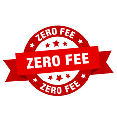 zero fee ribbon zero fee round red sign zero fee vector image