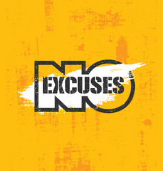 no excuses fitness gym muscle workout motivation vector image