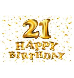 happy birthday 21 years anniversary joy vector image vector image