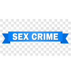Blue stripe with sex crime text vector