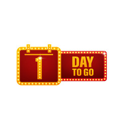 One day to go retro light on white background vector