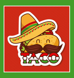 Taco with mustache and hat cartoon menu poster vector