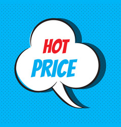 comic speech bubble with phrase hot price vector image