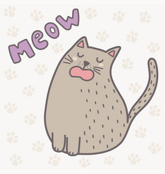 cute cat saying meow print funny card vector image