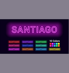 neon name of santiago city vector image