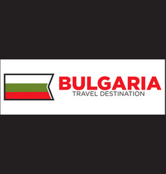 bulgarian flag and travel destination words vector image