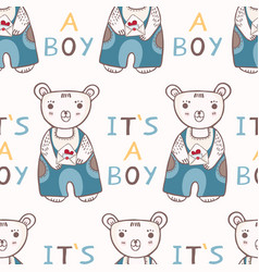 Cute its a boy teddy bear seamless pattern vector