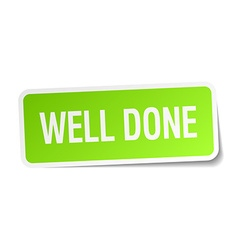Well done green square sticker on white background vector